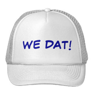WE DAT! CAP