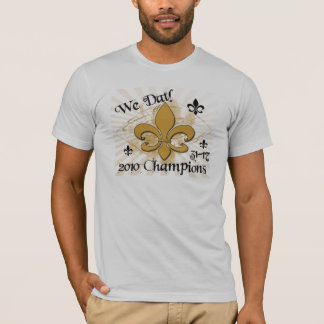We Dat! Fleurdelis 31-17 2010 Champion Mens Shirt