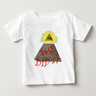 we did it (illuminati) baby T-Shirt