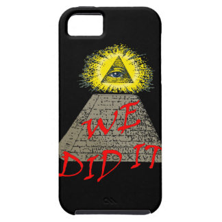 we did it (illuminati) iPhone 5 cover