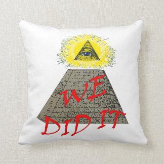 we did it (illuminati) pillow