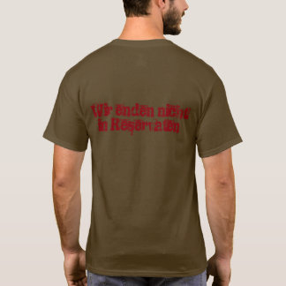 We do not end in reservations T-Shirt