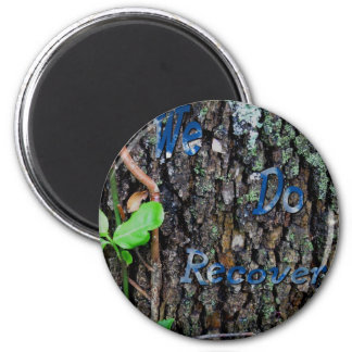 We Do Recover 6 Cm Round Magnet