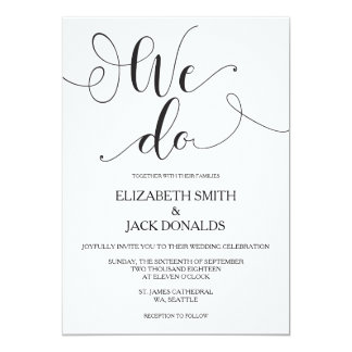 We Do Wedding Invitation Card - Calligraphy