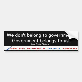 We don't belong to government Gov Christie Sticker Bumper Stickers