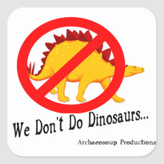 We Don't Do Dinosaurs: Stickers