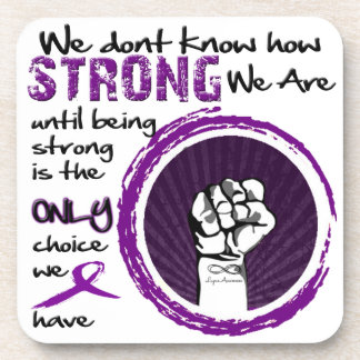 We dont know how STRONG we are Lupus Coasters