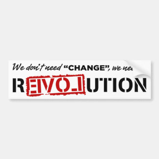 We Don't Need Change... Car Bumper Sticker