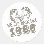 We Go Back Like 1980-Sticker's