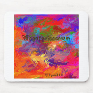 We go for ice cream mouse pad
