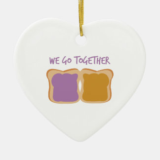 We Go Together Christmas Ornament