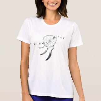 We have a dream shirt