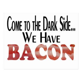 We Have Bacon Postcard