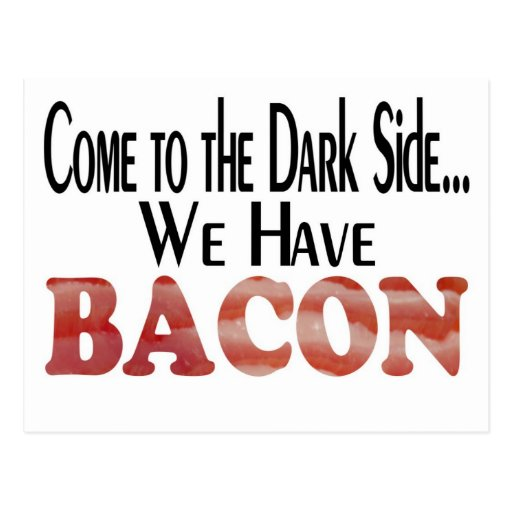 We Have Bacon Postcards