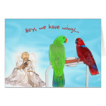 We Have Wings Greeting Card
