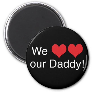 We Heart Daddy 6 Cm Round Magnet