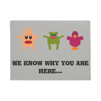 """""""We know why you are here"""" Cute Doormat"""