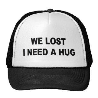 We Lost I need a Hug Mesh Hat