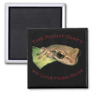 We Love Fixing Bugs Square Magnet