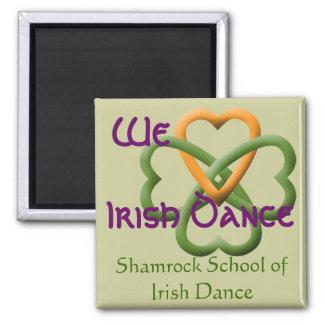 We love Irish Dance Square Magnet
