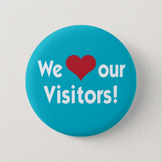 We Love Our Visitors Heart Button