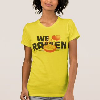 we love ramen noodles! T-Shirt