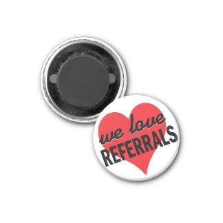 We Love Referrals business message 3 Cm Round Magnet