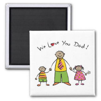 We Love You Dad Cartoon Family Happy Father's Day Magnet