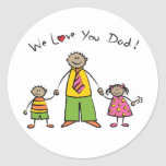 We Love You Dad Cartoon Family Happy Father's Day Round Sticker