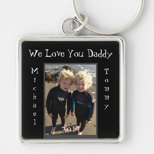 We lOve You Daddy Child Names Customise Keychain