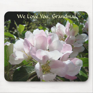 We Love You GRANDMA! Mousepad Apple Blossoms