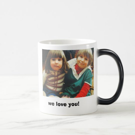 we love you! magic mug