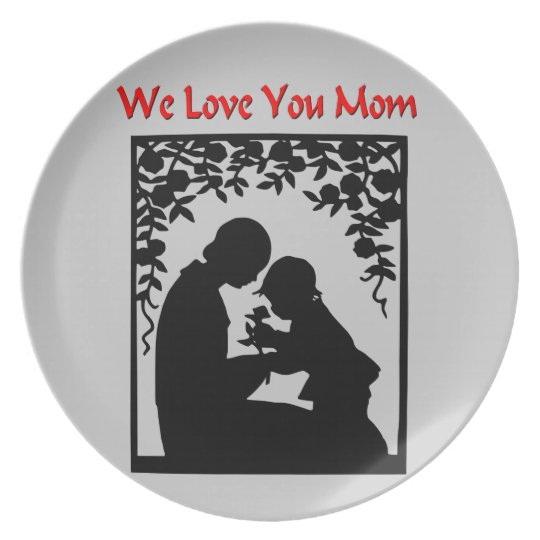 We Love You Mum Plate