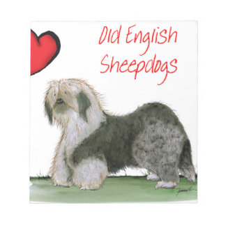 we luv old english sheepdogs, Tony Fernandes Notepad