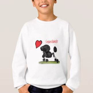 we luv standard poodles from Tony Fernandes Sweatshirt