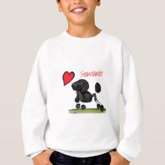 we luv standard poodles from Tony Fernandes Sweatshirt