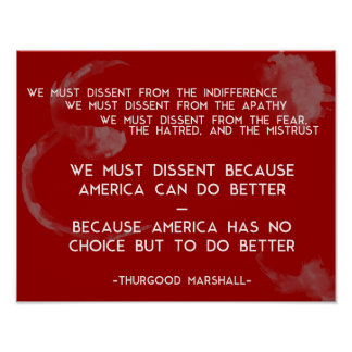 We must dissent... Thurgood Marshall Poster
