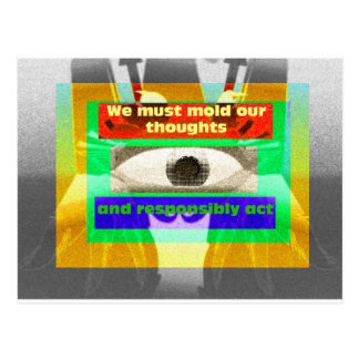 We must mold our thoughts and responsibly act postcards
