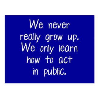 We never really grow up post cards