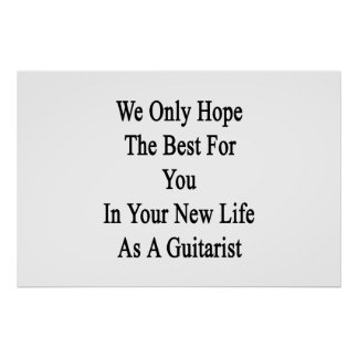 We Only Hope The Best For You In Your New Life As Poster