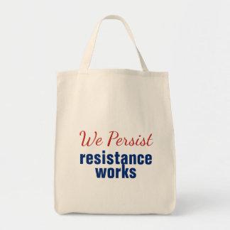 We Persist Resistance Works Red Blue
