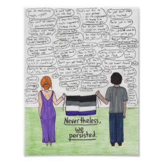 We Persisted (Asexual) 8.5x11 Poster
