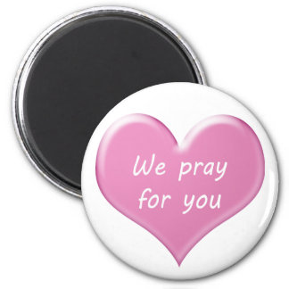 We pray for you 6 cm round magnet
