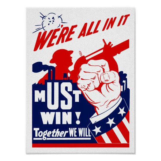 We're All In It -- WWII Poster
