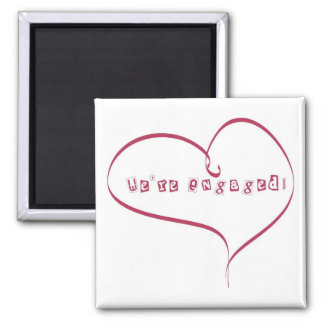 We re Engaged Announcement Magnets