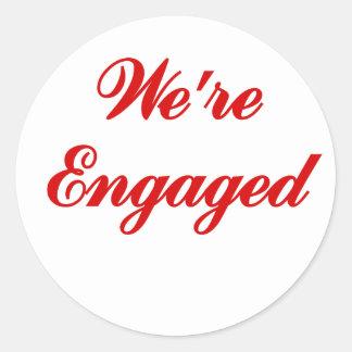 We re Engaged Round Sticker
