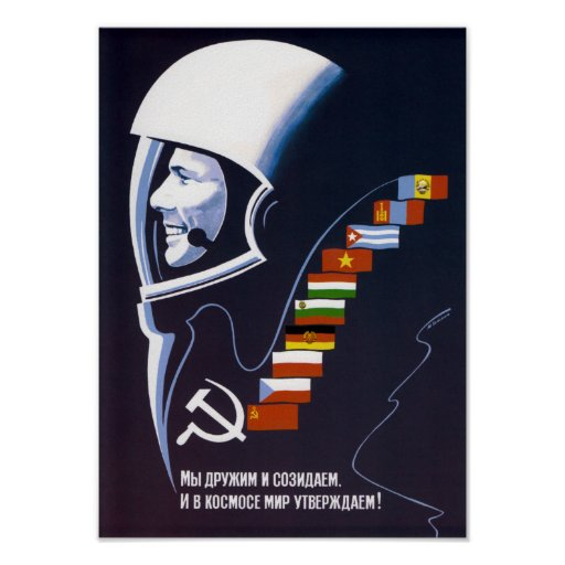 We're Making Space Peaceful Forever - Soviet Poster