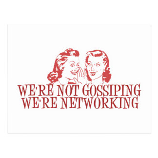 We re Not Gossiping Were Networking Post Card