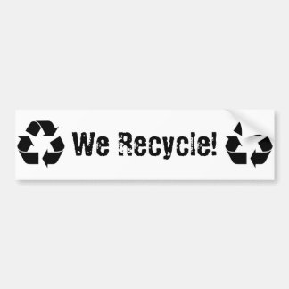 We Recycle Bumper Stickers