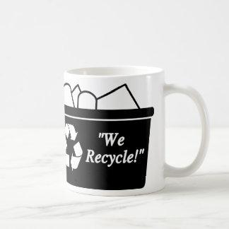 We Recycle Coffee Mugs